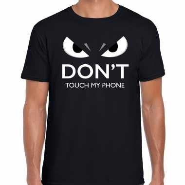 Dont touch my phone t-shirt zwart heren met gemene ogen